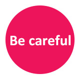 Be-careful